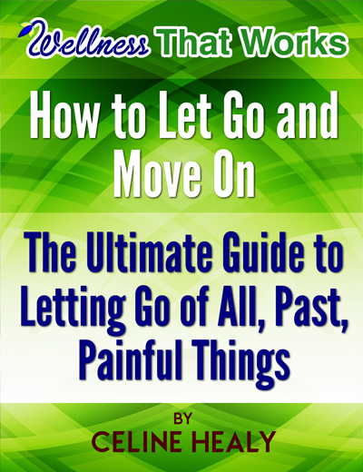 : How to Let Go and Move On